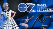 One of Australia's best-loved all human circuses, Circus Oz, will burst on to The Art House stage in their new show, Model Citizens, for three performances on May 19-20.