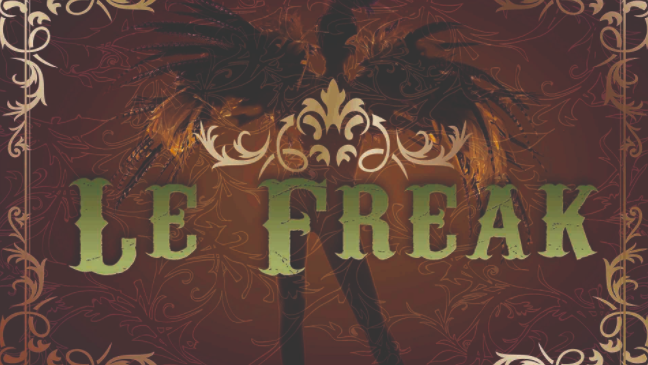 Le Freak, Central Coast's first fully immersive and interactive theatrical experience.